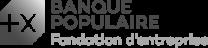 La Banque Populaire Fondation d'Entreprise